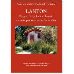 Lanton raconté par ses rues...