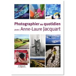 Photographier au quotidien